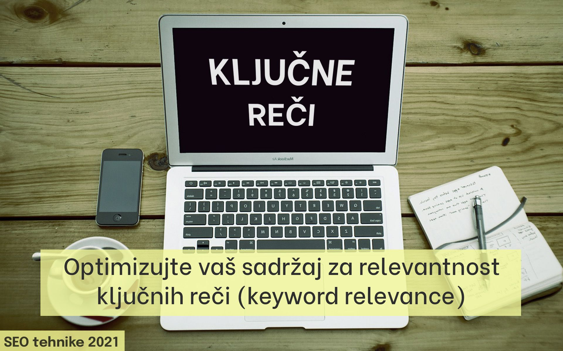 SEO tehnike 2021 optimizujte za keyword relevance